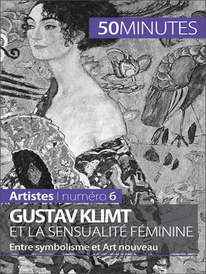 cover image of Gustav Klimt et la sensualité féminine