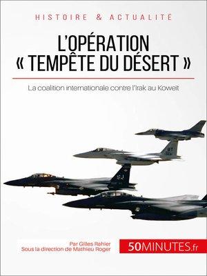 cover image of L'opération « Tempête du désert »
