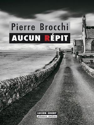 cover image of Aucun répit