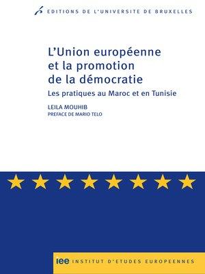 cover image of L'Union européenne et la promotion de la démocratie