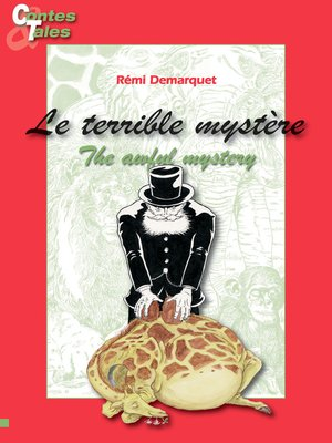 cover image of Le terrible mystère/The awful mystery