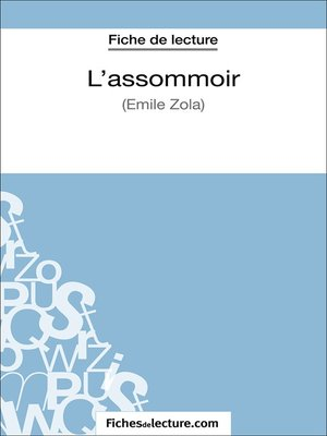 cover image of L'assommoir d'Émile Zola (Fiche de lecture)