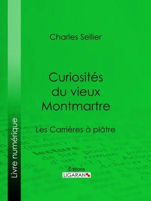 cover image of Curiosités du vieux Montmartre