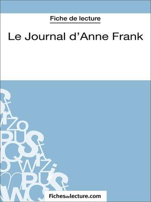 cover image of Le Journal d'Anne Frank (Fiche de lecture)