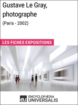 cover image of Gustave Le Gray, photographe (Paris--2002)