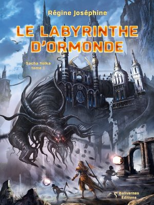 cover image of Le labyrinthe d'Ormonde