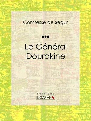 cover image of Le Général Dourakine