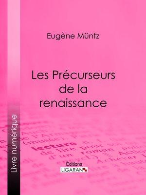 cover image of Les Précurseurs de la renaissance