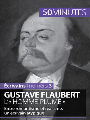 cover image of Gustave Flaubert, l'« homme-plume »