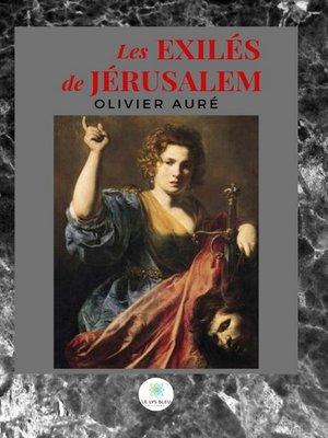 cover image of Les exilés de Jérusalem