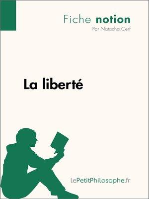 cover image of La liberté--Fiche notion