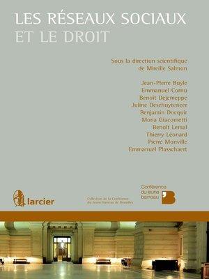 cover image of Les réseaux sociaux et le droit