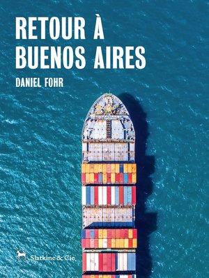 cover image of Retour à Buenos Aires