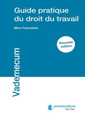 cover image of Guide pratique du droit du travail