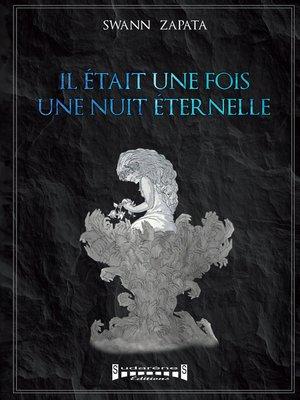 cover image of Il était une fois, une nuit éternelle