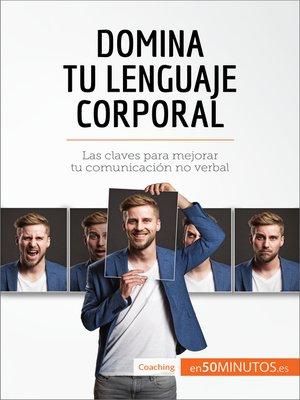 cover image of Domina tu lenguaje corporal