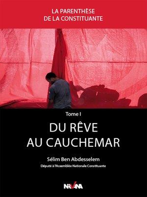 cover image of Du rêve au cauchemar