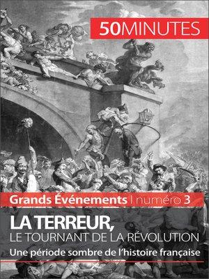 cover image of La Terreur, le tournant de la Révolution