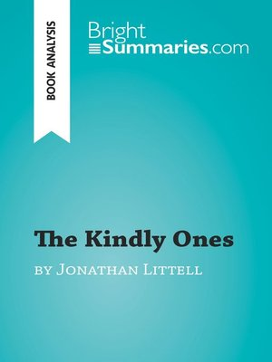 cover image of The Kindly Ones by Jonathan Littell (Book Analysis)