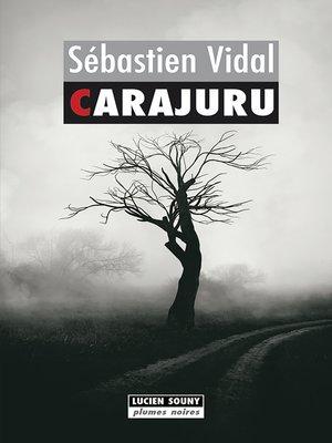 cover image of Carajuru