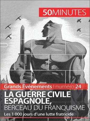cover image of La guerre civile espagnole, berceau du franquisme (Grands Événements)