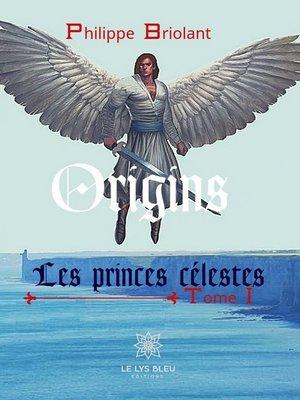 cover image of Les princes célestes--Tome 1