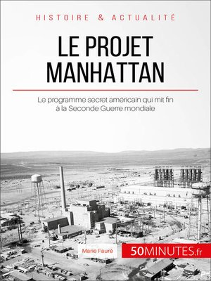 cover image of Le projet Manhattan