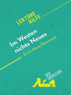cover image of Im Westen nichts Neues von Erich Maria Remarque (Lektürehilfe)