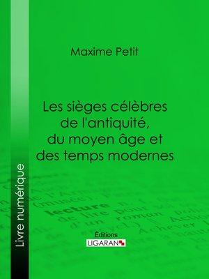 cover image of Les Sièges célèbres de l'antiquité, du moyen âge et des temps modernes