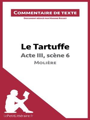 cover image of Le Tartuffe de Molière--Acte III, scène 6