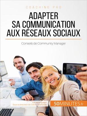 cover image of Adapter sa communication aux réseaux sociaux