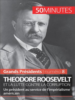 cover image of Theodore Roosevelt et la lutte contre la corruption