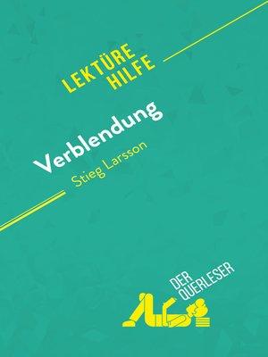 cover image of Verblendung von Stieg Larsson (Lektürehilfe)