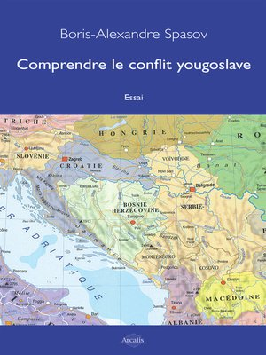 cover image of Comprendre le conflit yougoslave