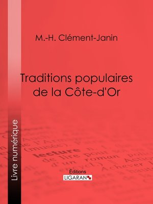 cover image of Traditions populaires de la Côte-d'Or
