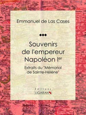 cover image of Souvenirs de l'empereur Napoléon Ier
