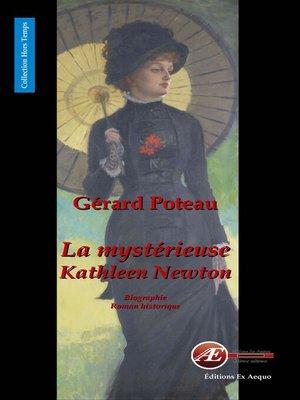 cover image of La mystérieuse Kathleen Newton