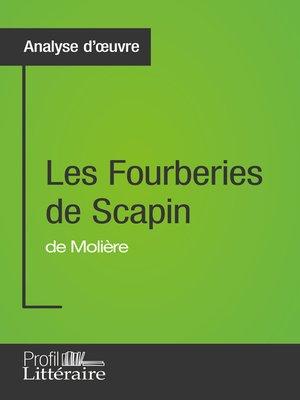 cover image of Les Fourberies de Scapin de Molière (Analyse approfondie)