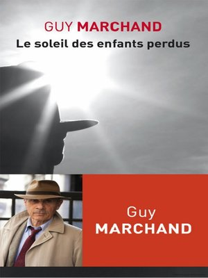 cover image of Le Soleil des enfants perdus