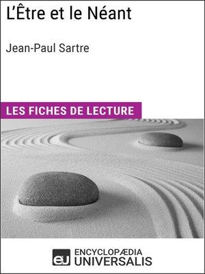 cover image of L'Être et le Néant de Jean-Paul Sartre