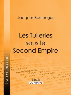 cover image of Les Tuileries sous le Second Empire