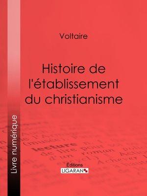 cover image of Histoire de l'établissement du christianisme