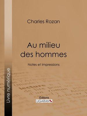 cover image of Au milieu des hommes