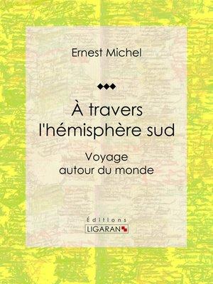 cover image of À travers l'hémisphère sud