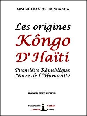 cover image of Les origines Kôngo d'Haïti
