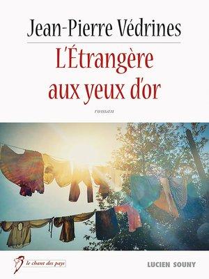 cover image of L'Étrangère aux yeux d'or