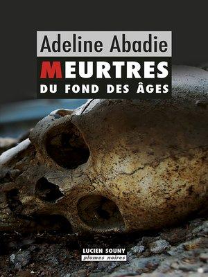 cover image of Meurtres du fond des âges