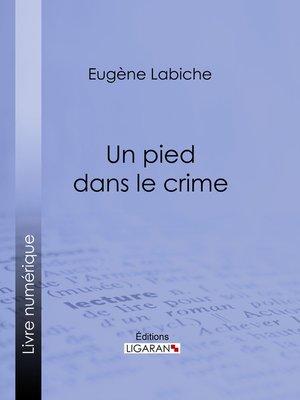 cover image of Un pied dans le crime