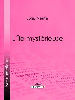 cover image of L'Ile mystérieuse