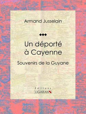 cover image of Un déporté à Cayenne